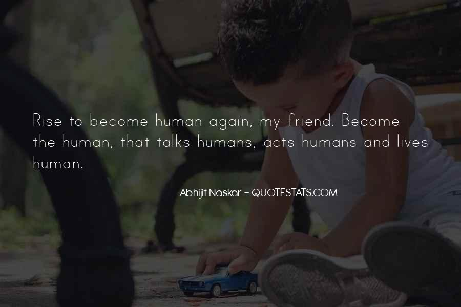 Quotes About Humanism #447222