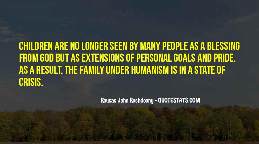 Quotes About Humanism #476609