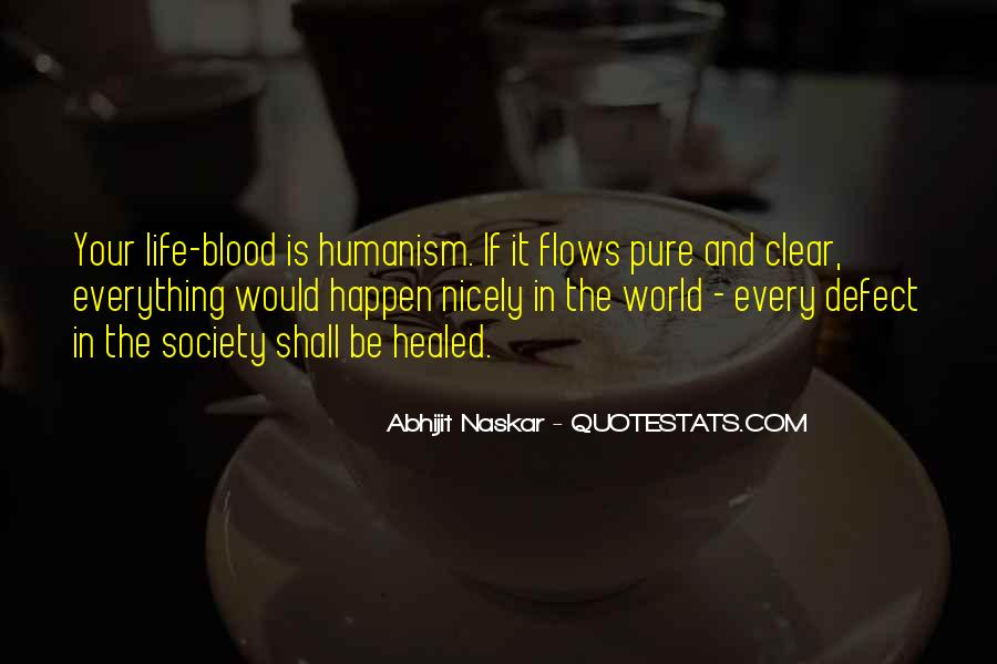 Quotes About Humanism #49309