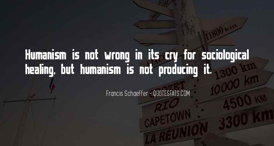 Quotes About Humanism #51262