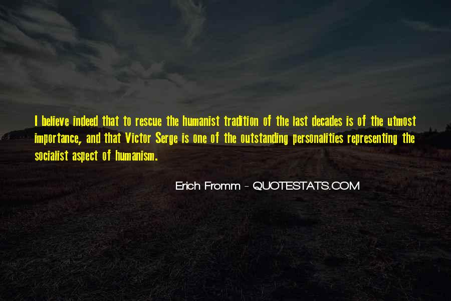 Quotes About Humanism #518813