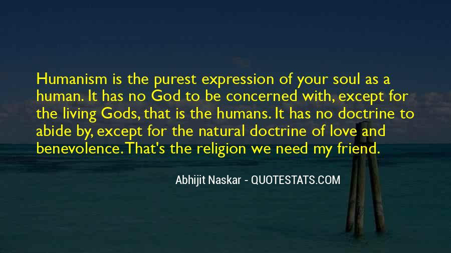 Quotes About Humanism #565717