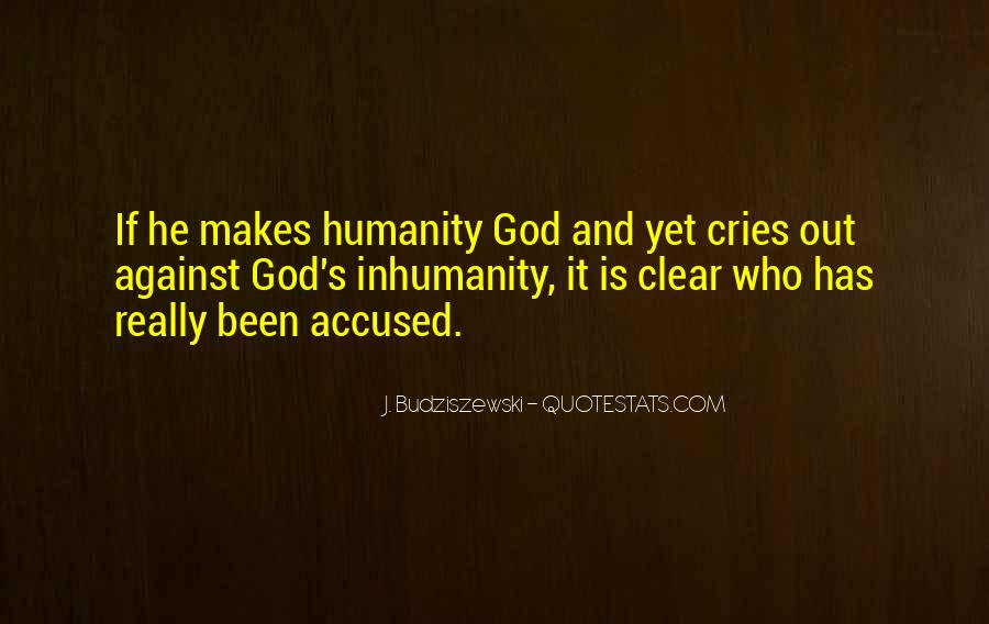 Quotes About Humanism #647239