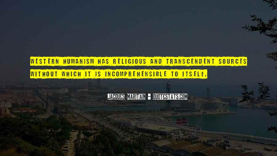 Quotes About Humanism #672635