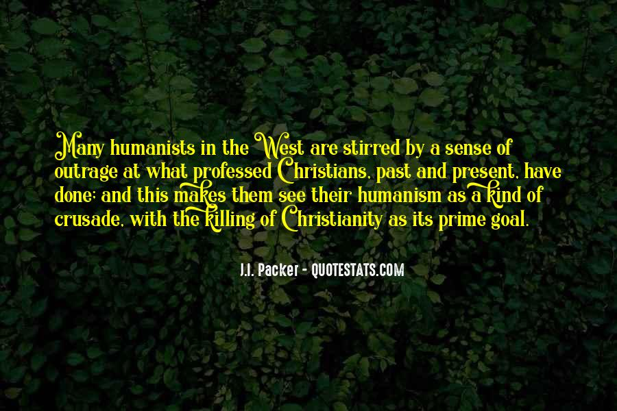 Quotes About Humanism #86569