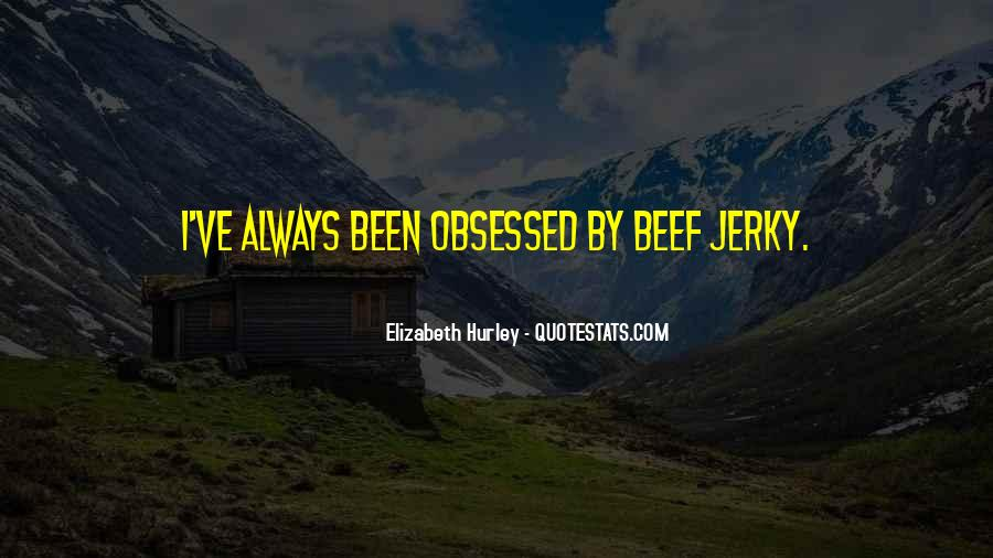 Quotes About Beef Jerky #855682