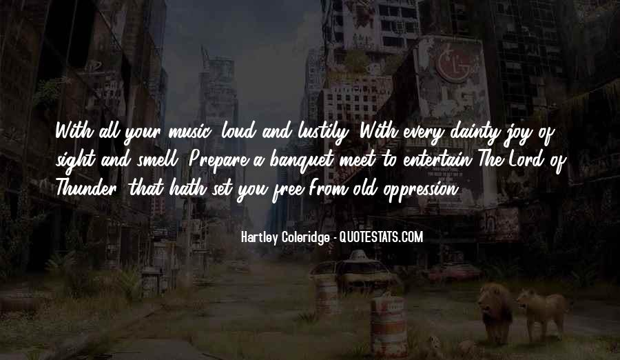 Quotes About Loud Music #1003686