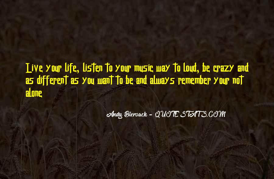 Quotes About Loud Music #107189