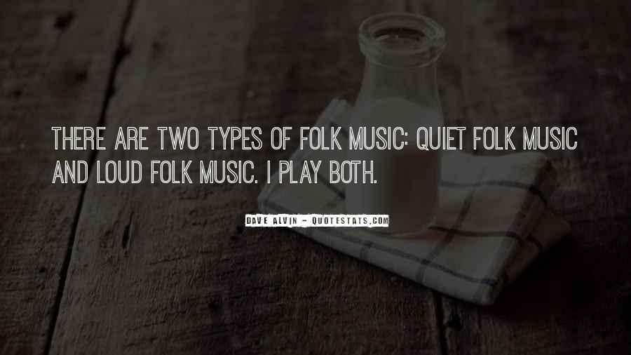 Quotes About Loud Music #1133004