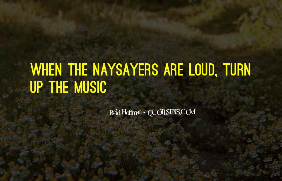 Quotes About Loud Music #1293773