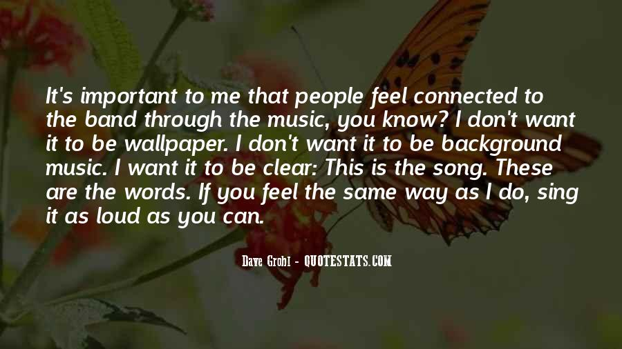 Quotes About Loud Music #260480