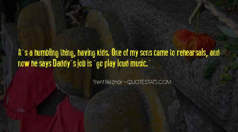 Quotes About Loud Music #260783