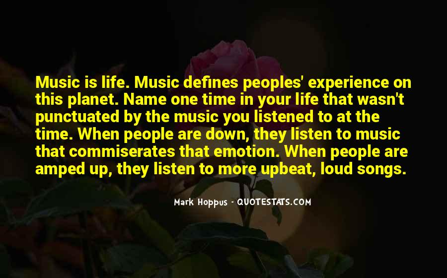 Quotes About Loud Music #312935