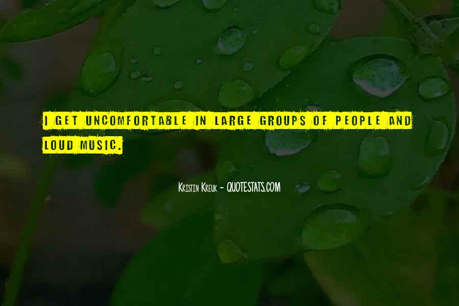 Quotes About Loud Music #527883