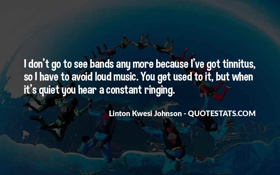 Quotes About Loud Music #581100