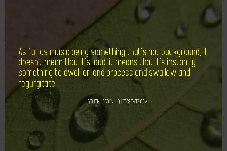 Quotes About Loud Music #610569