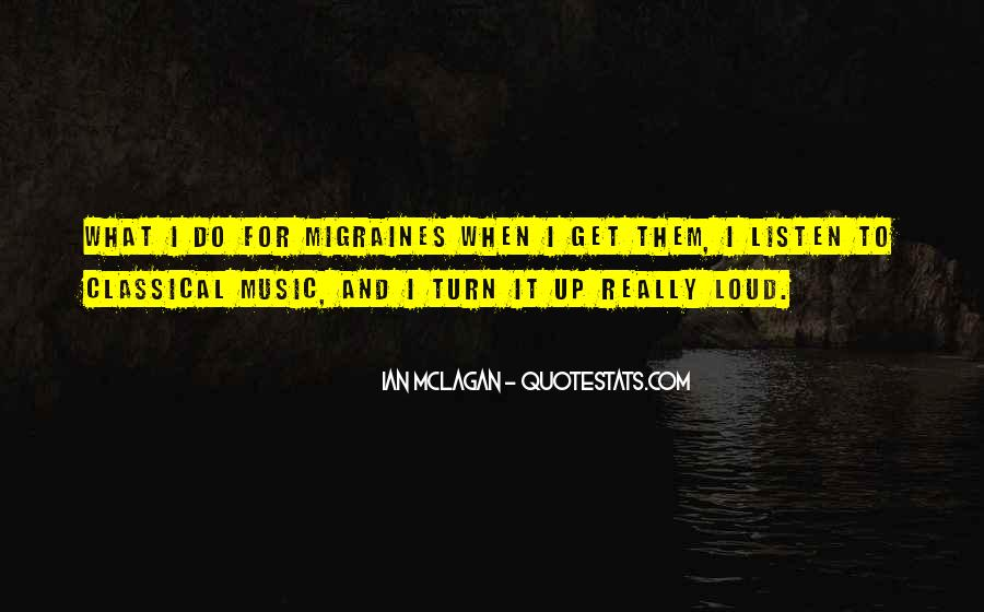 Quotes About Loud Music #670509