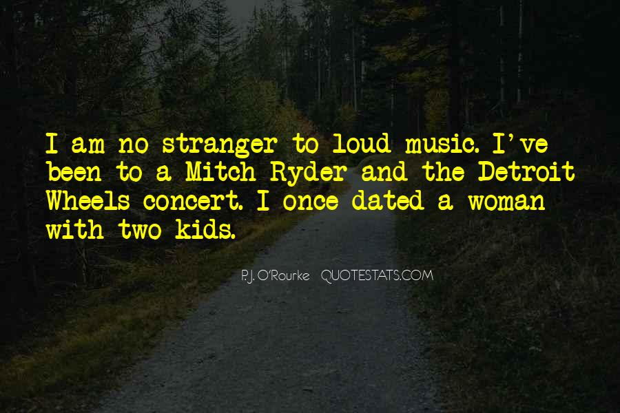 Quotes About Loud Music #811483