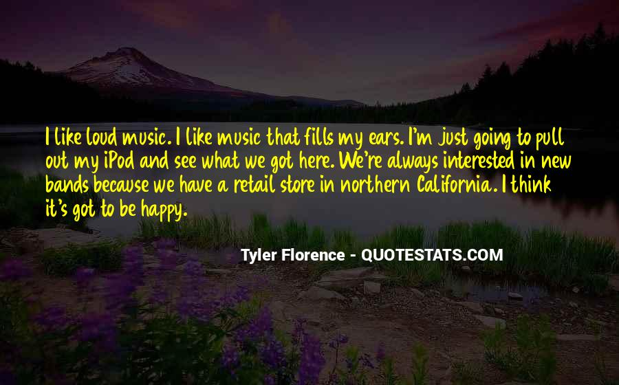 Quotes About Loud Music #817203