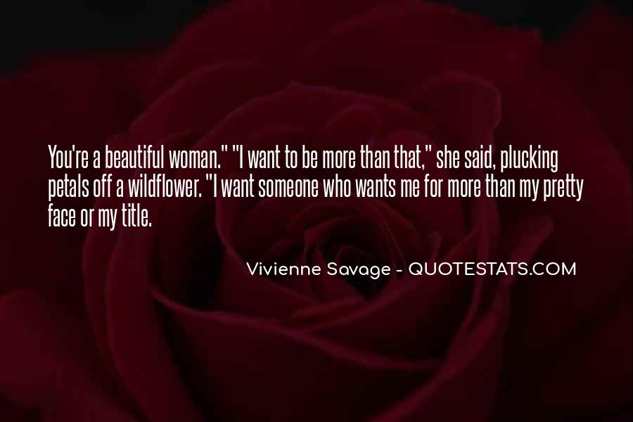 Quotes About My Pretty Face #1140899