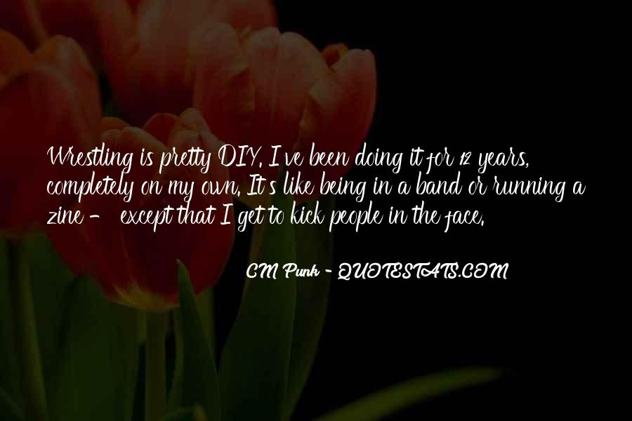 Quotes About My Pretty Face #1207321