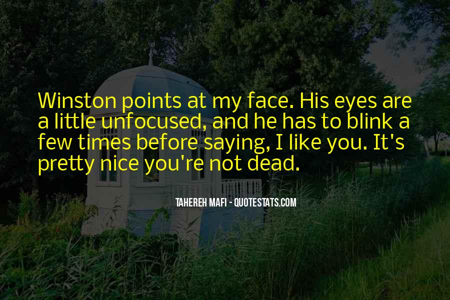 Quotes About My Pretty Face #1412872