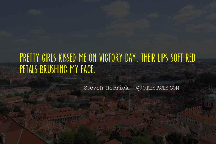 Quotes About My Pretty Face #1503692