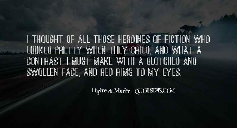 Quotes About My Pretty Face #1643875