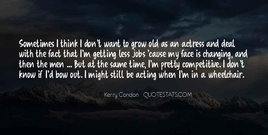 Quotes About My Pretty Face #1674969