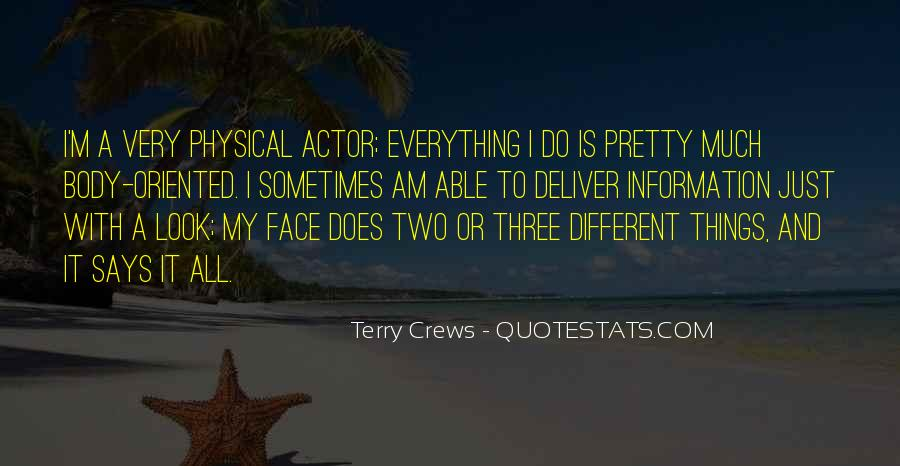 Quotes About My Pretty Face #1677626