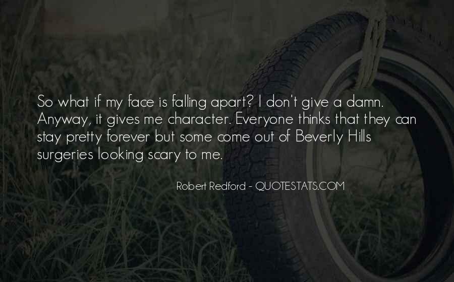 Quotes About My Pretty Face #1697021