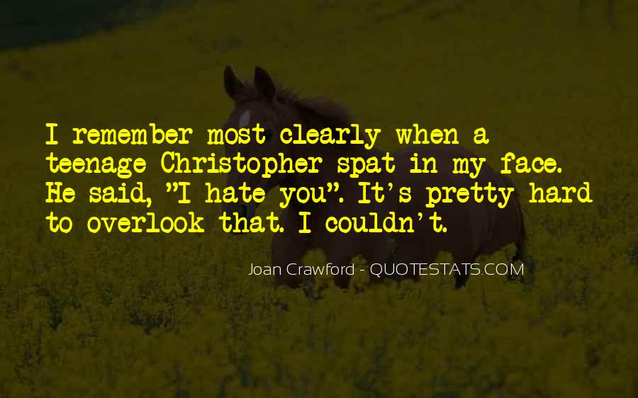 Quotes About My Pretty Face #1746292