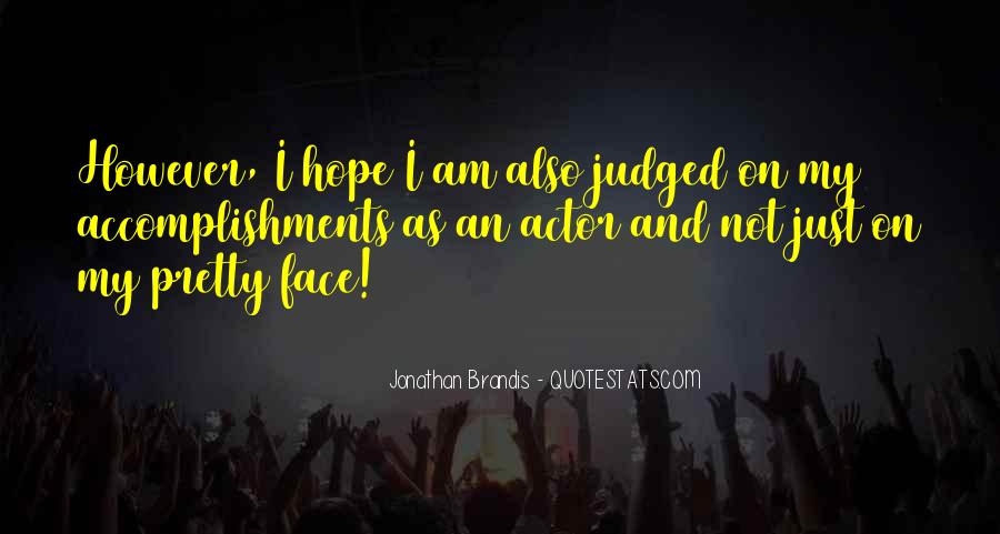 Quotes About My Pretty Face #1853000