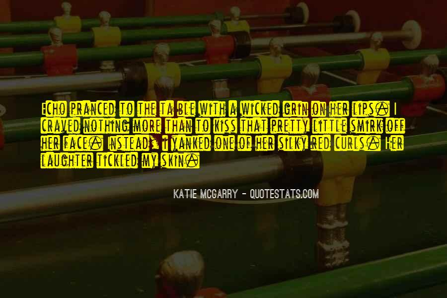 Quotes About My Pretty Face #215458