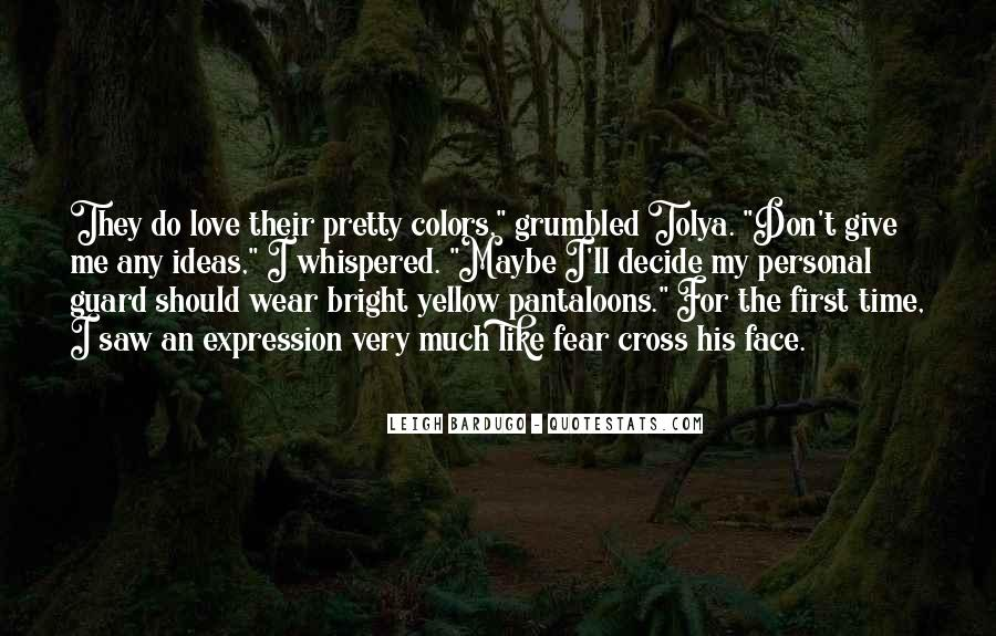 Quotes About My Pretty Face #291575
