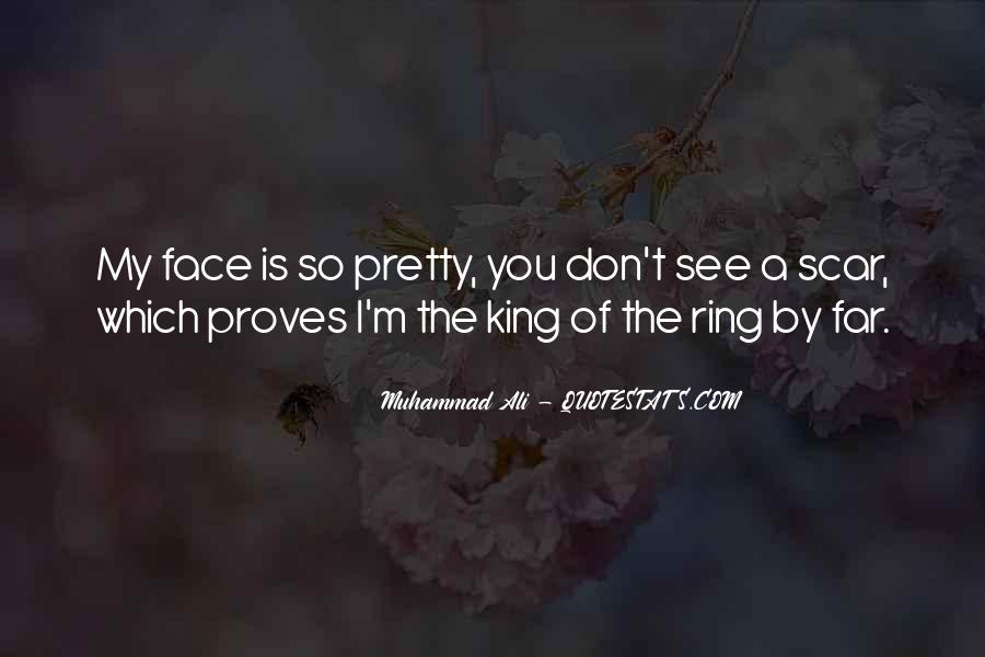 Quotes About My Pretty Face #300055