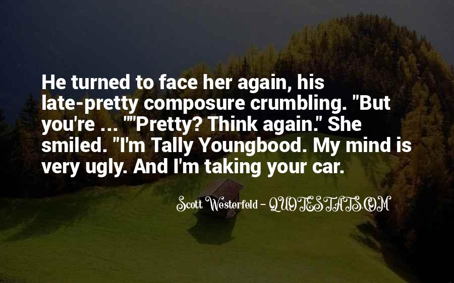 Quotes About My Pretty Face #779671