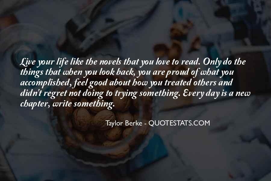 Quotes About Love The Life You Live #170007