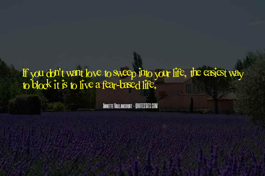 Quotes About Love The Life You Live #214796