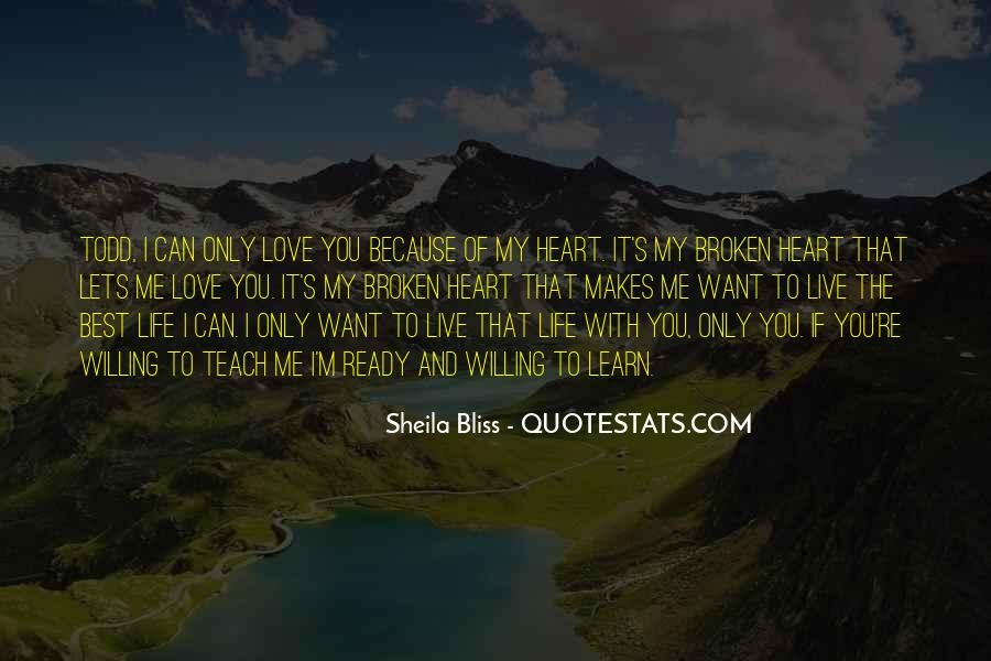 Quotes About Love The Life You Live #523456
