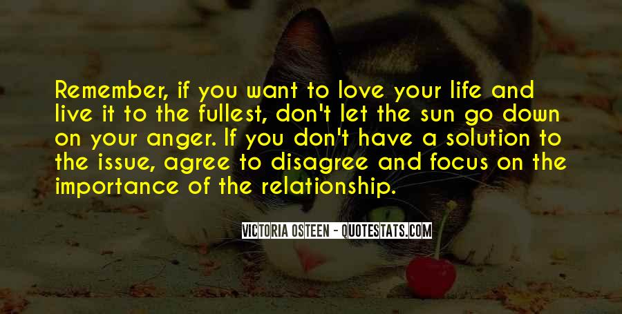 Quotes About Love The Life You Live #608414