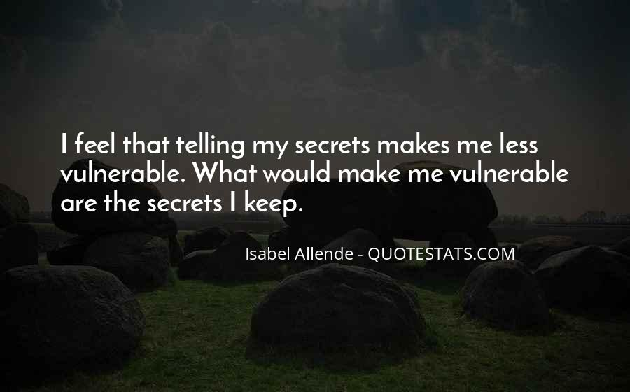 Quotes About Telling How You Feel #128701