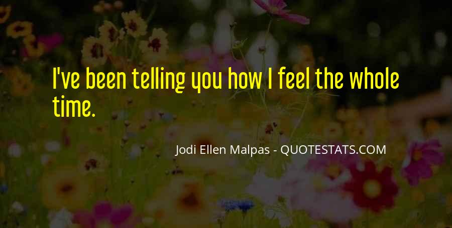 Quotes About Telling How You Feel #1309544