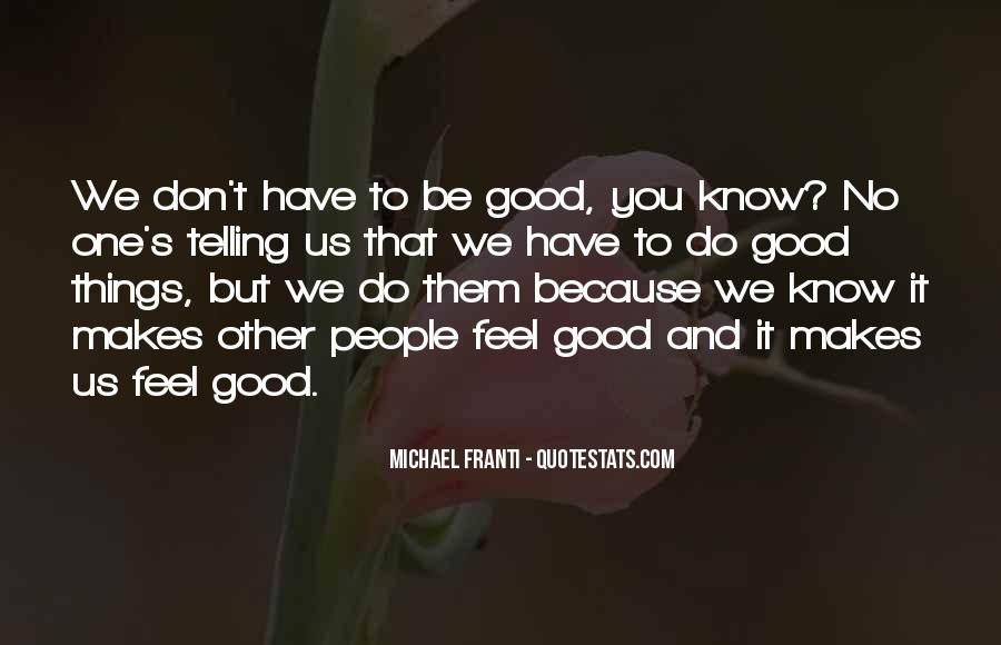 Quotes About Telling How You Feel #147909