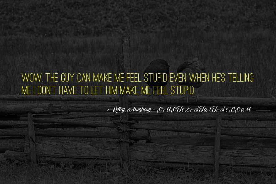 Quotes About Telling How You Feel #153436