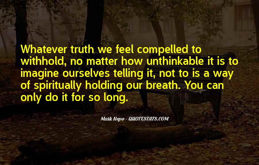 Quotes About Telling How You Feel #1752852