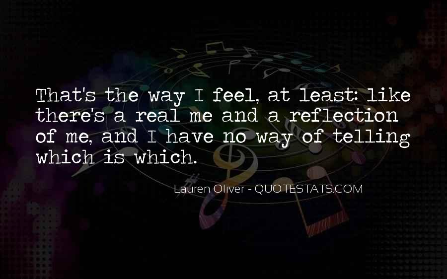 Quotes About Telling How You Feel #181561