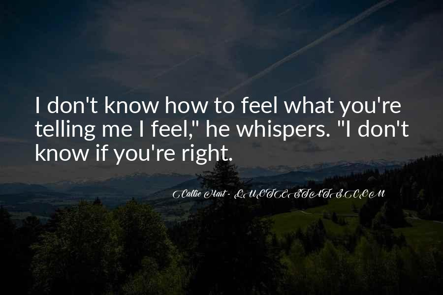 Quotes About Telling How You Feel #245287