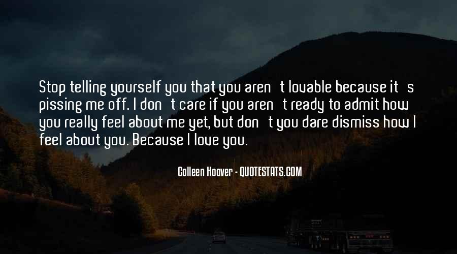 Quotes About Telling How You Feel #252283
