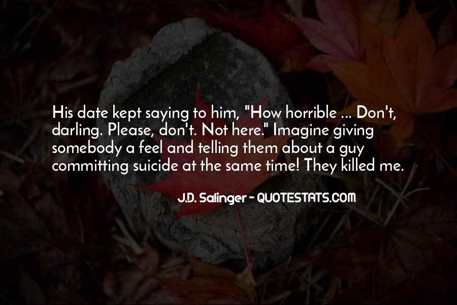 Quotes About Telling How You Feel #253265